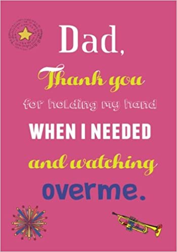 Amazon com: Dad Thank you for holding my hand when I needed
