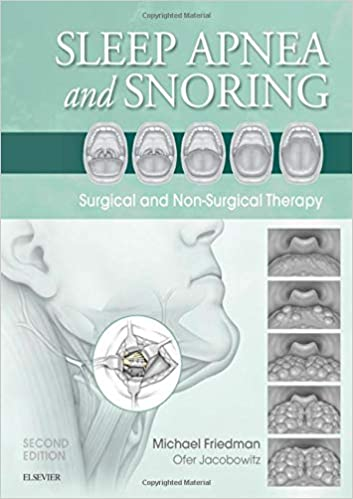 Sleep Apnea And Snoring: Surgical And Non-surgical Therapy, 2e por Michael Friedman Md epub