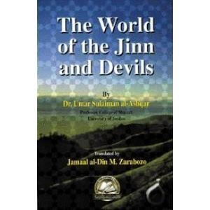 The World of Jinn and Devils by Sh. Jamaal Zarabozo (1998-07-01)
