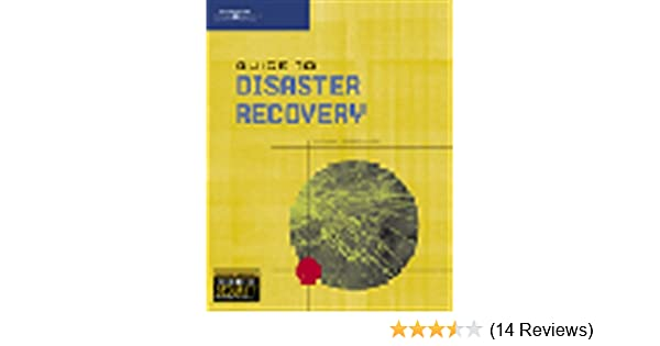 amazon com guide to disaster recovery 9780619131227 michael rh amazon com