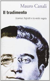 Como Descargar Un Libro Il Tradimento. Gramsci, Togliatti E La Verità Negata PDF