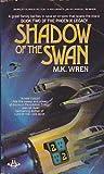 Shadow of the Swan, M. K. Wren, 0425090922