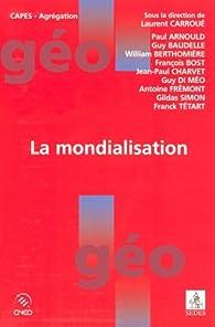 La mondialisation par Laurent Carroué