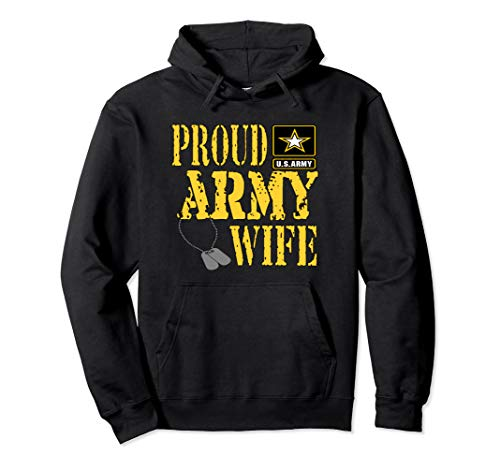 Proud Army Wife Pullover Hoodie Military Pride Shirt