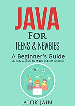Amazon.com: Java for Teens & Newbies: A Beginner's Guide