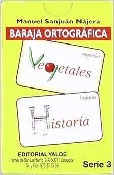 Baraja Ortografica 3. por Manuel Sanjuán Nájera epub
