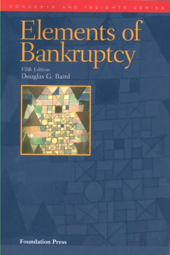 The Elements of Bankruptcy, 5th (Concepts & Insights) (Concepts and Insights)