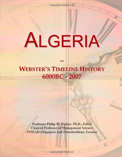 Algeria: Webster's Timeline History, 6000BC - 2007