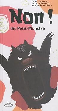 Non ! Dit Petit-Monstre par Kalle Güettler