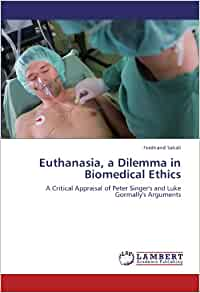 euthanasia and biomedical ethics A selection of medical ethics cases designed to help determine whether medicine is we examined one case and the oregon law to view the ethics of euthanasia case.