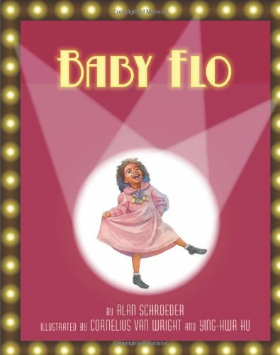 Baby Flo: Florence Mills Lights Up the Stage by Brand: Lee Low Books