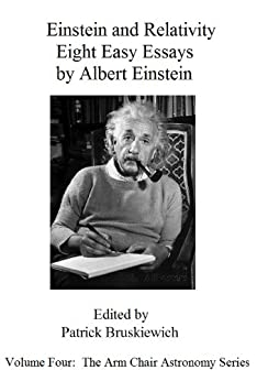 relativity essay Overview of the basic ideas and principal applications of general relativity written by john l safko for students in the self-paced astronomy courses at the.