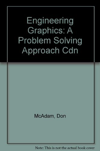 Engineering Graphics: A Problem Solving Approach Cdn