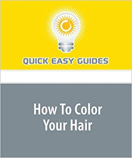 How To Color Your Hair