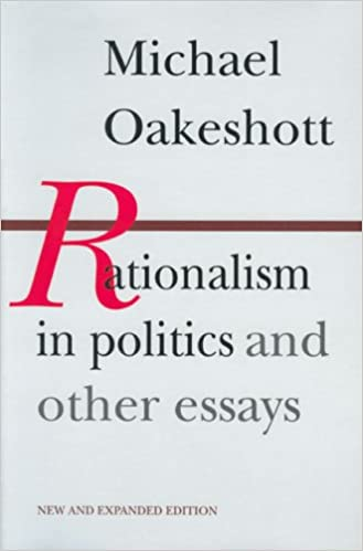 Rationalism in politics and other essays summary of books
