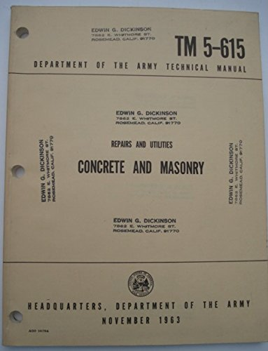 Concrete and Masonry Repairs and Utilities TM5-615 Technical Manual (Supersedes 1946 Manual)