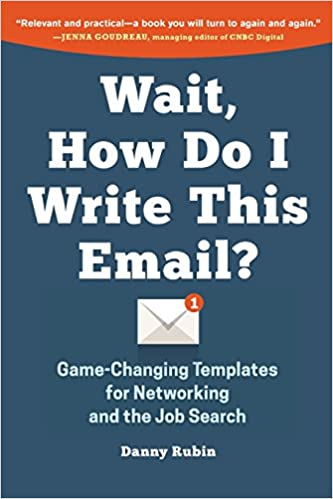Wait, How Do I Write This Email?: Game-Changing Templates for ...