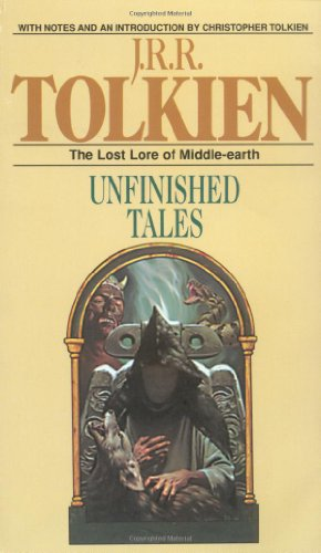 Unfinished Tales of Númenor and Middle-earth - Book  of the Middle-earth Universe