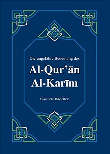 die-ungefhre-bedeutung-des-al-qur-an-al-karim