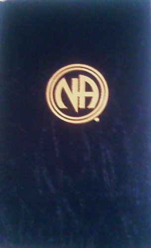 Narcotics Anonymous : Leatherbound NA Blue Book ; 4th Edition [N.A.] 1987 (NARCOTICS ANONYMOUS, BLUE BOOK -UNIQUE LEATHERBOUND ED.)