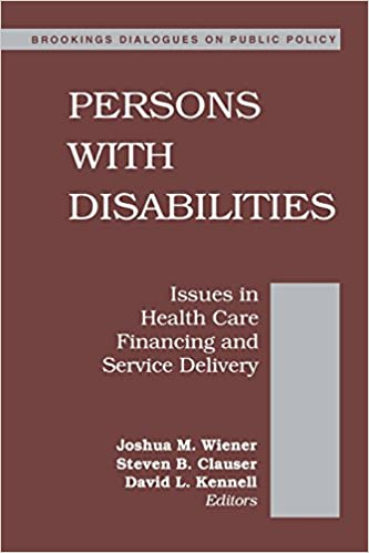 Persons With Disabilities Issues In Health Care Financing And
