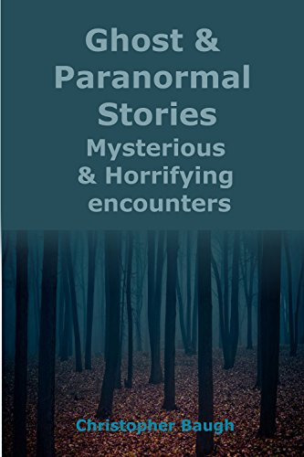 #freebooks – Ghost and Paranormal Stories: Mysterious and Terrifying Encounters.
