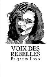 Voix Des Rebelles (French Edition)