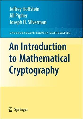 An Introduction To Mathematical Cryptography Undergraduate Texts In Mathematics Amazonde Jeffrey Hoffstein Jill Pipher J H Silverman Fremdsprachige