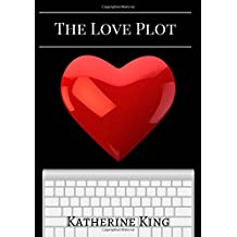 The Love Plot Workbook: How to Plot a Romance Novel