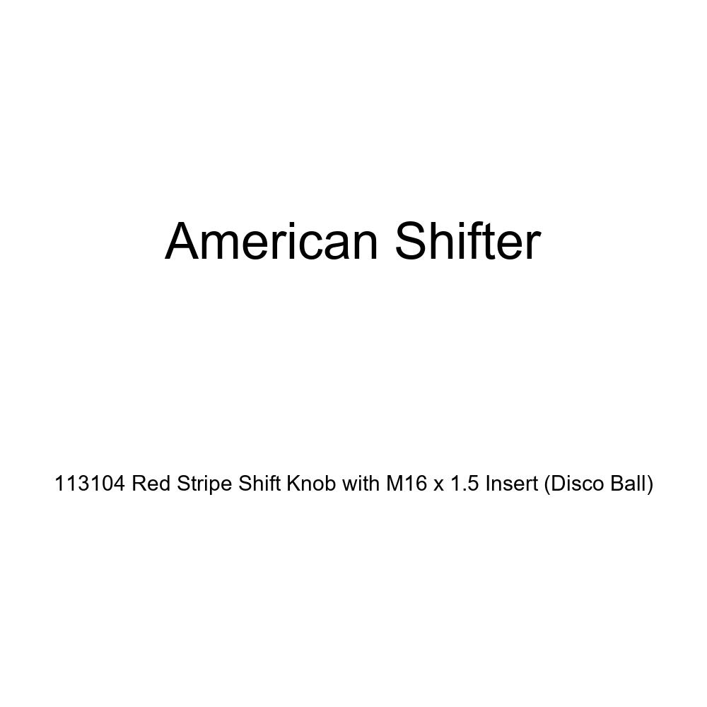 Disco Ball American Shifter 113104 Red Stripe Shift Knob with M16 x 1.5 Insert