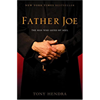 Father Joe: The Man Who Saved My Faith