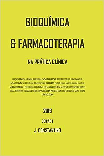 BIOQUÍMICA E FARMACOTERAPIA: NA PRÁTICA CLÍNICA (2019) (Portuguese ...