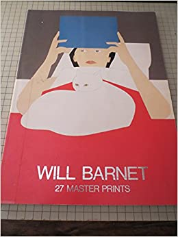 Will Barnet 27 Master Prints: Will Barnet, Susan E. Meyer