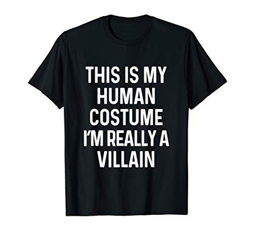 Funny Villain Costume Shirt Halloween -