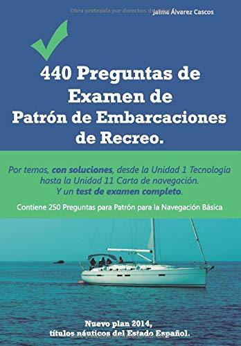 440 Preguntas de Examen de Patrón de Embarcaciones de Recreo ...
