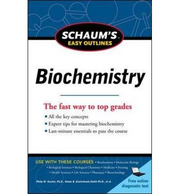 [(Schaum's Easy Outline of Biochemistry)] [Author: Philip W. Kuchel] published on (September, 2011)