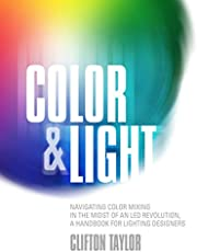 Color & Light: Navigating Color Mixing in the Midst of an LED Revolution