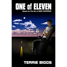 One of Eleven: Based on the life of Gary Kopperud