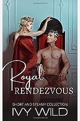 Royal Rendezvous Paperback