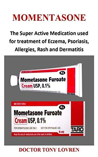 Momentasone: The Super Active Medication used for treatment of Eczema, Psoriasis, Allergies, Rash and Dermatitis ()