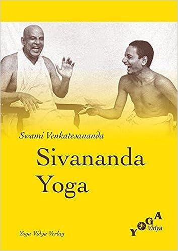 Sivananda Yoga: Amazon.es: Swami Venkatesananda: Libros en ...