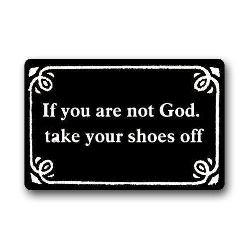 God Off (Custom Door Mat Funny Shoes Off Doormat, If You Are Not God Take Your Shoes Off Decorative Doormat Indoor/Outdoor Doormat 23.6