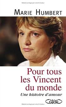 Pour tous les Vincent du monde : Une histoire d'amour par Humbert