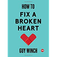 How to Fix a Broken Heart (TED Books)