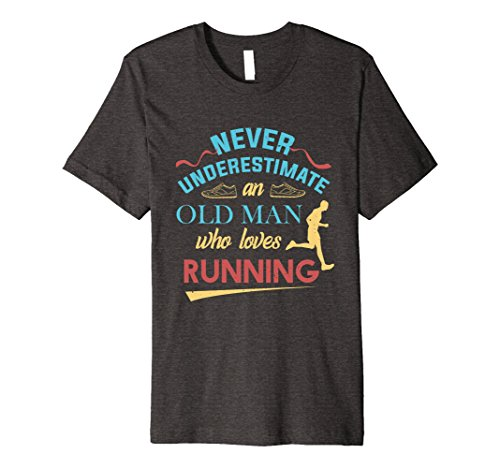 Mens Funny Runner Gifts Old Man Loves To Run Dad Grandpa T-Shirt Medium Dark Heather