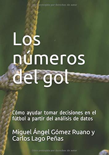 Libro : Los números del gol Cómo ayudar tomar decisiones..