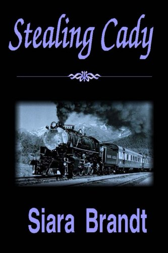 Book: Stealing Cady by Siara Brandt