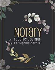 Notary Public Journal for Signing Agents: Important Tool That Provides a Written Record of the Notary's Official Acts | Designed for Notary Public and Notary Signing Agents |151 Pages | Large Size A4