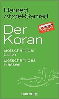 Buch Cover für Der Koran: Botschaft der Liebe. Botschaft des Hasses