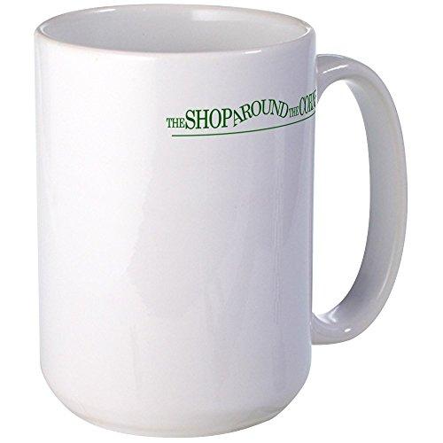 CafePress - The Shop Around The Corner - Coffee Mug, Large 15 oz. White Coffee Cup